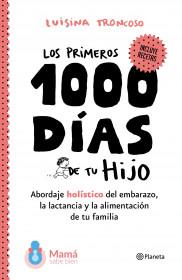Los primeros 1000 días de tu hijo